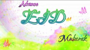 Advance Eid Mubarak images sms 2016