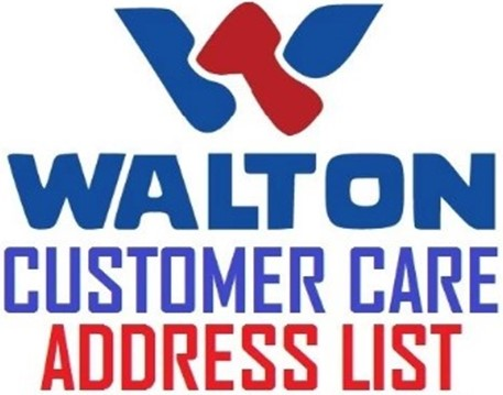 Walton Customer Care Center and Showroom Address List in BD