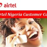 Airtel Nigeria Customer Care Contact & Toll-Free Number