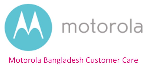 Motorola Bangladesh Customer Care