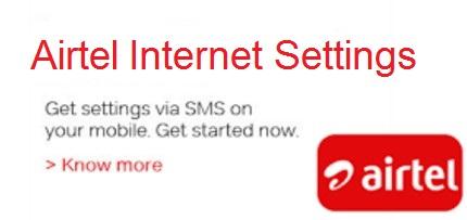 Airtel Internet Settings