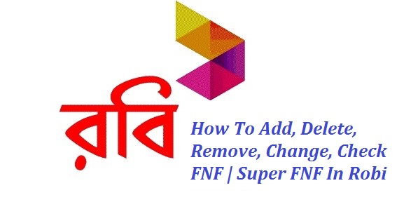 How To Add, Delete, Remove, Change, Check FNF | Super FNF In Robi