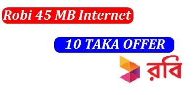 Robi 45 MB Internet 10 TK Offer