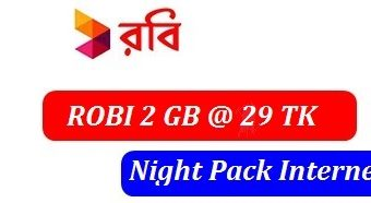 Robi Night Pack 2GB Internet 29 TK Offer