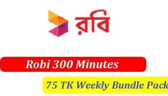 Robi 300 Minutes 75 TK Weekly Bundle Package 2017