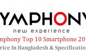 Symphony Top 10 Smartphone 2018 Price In Bangladesh & Specification