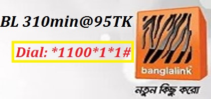 Banglalink 310 Minutes 95 TK Offer