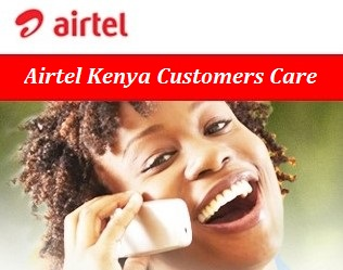 Airtel Kenya Customer Care Contact Number & Email Address.