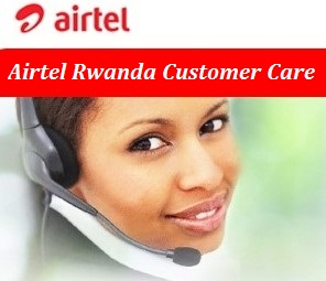 Airtel Rwanda Customer Care Contact Number, Head Office Address, Email, Toll-Free number