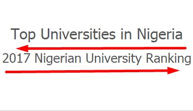 NUC Ranking Top 100 Best Universities In Nigeria