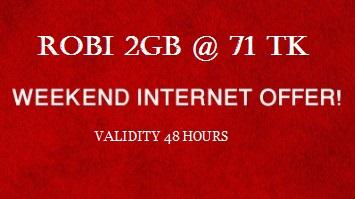 Robi 2GB 71 TK Weekend Internet Offer 2017