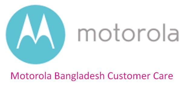 Motorola Bangladesh Customer Care