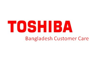 Toshiba Bangladesh Customer Service Center