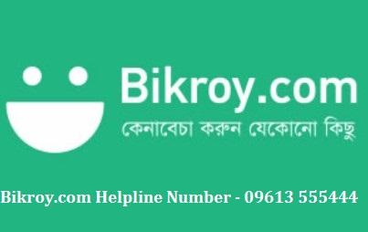 Bikroy.com Hotline Number - 09613 555444
