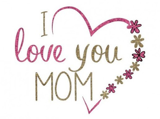 I Love You Mom - Mother's Day Image