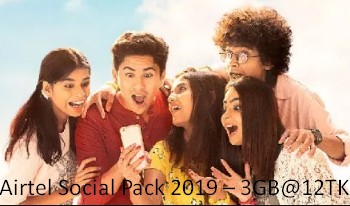 Airtel Social Pack 2019 – 3GB@12TK