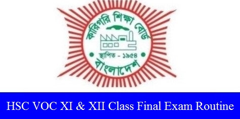 HSC VOC XI & XII Class Final Exam Routine