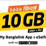 Banglalink 10GB 129 TK Offer from (Banglalink App, eSelfCare)