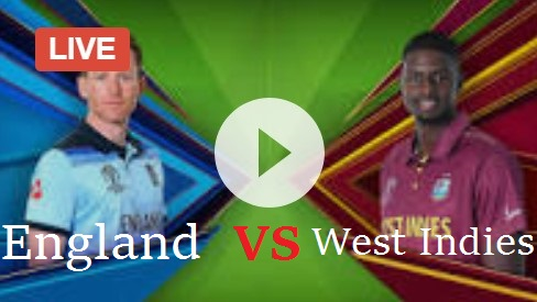 ENG vs WI Live World Cup Match 2019