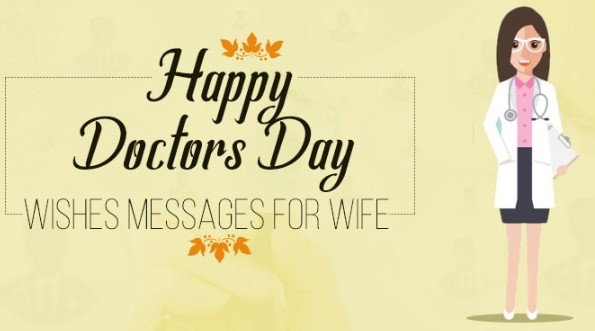 Happy Doctors Day Wishes SMS, Quotes & Messages for Wife