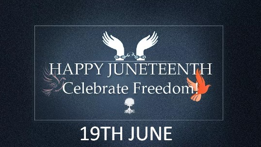 History of Juneteenth - 19th June