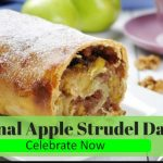 National Apple Strudel Day 2019 Wishes Quotes, Images, SMS, Greetings and Photos for Facebook, Twitter and WhatsApp Status