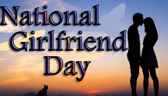 National Girlfriend Day 2019 Images, Picture & Wallpaper HD
