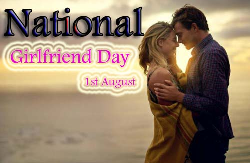 National Girlfriend Day Picture, Image & Wallpaper 2019 with Wishes & SMS