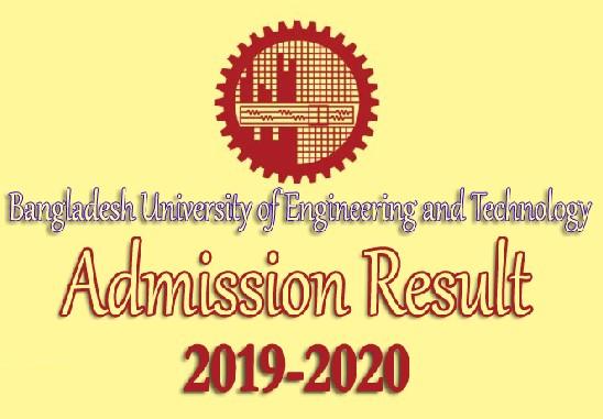 BUET Admission Result - BUET Undergraduate Admission Test Result 2019-2020