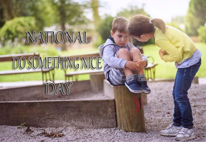National Do Something Nice Day 2019