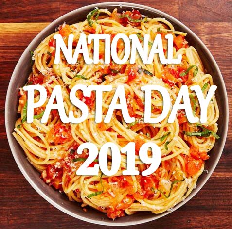 National Pasta Day 2019