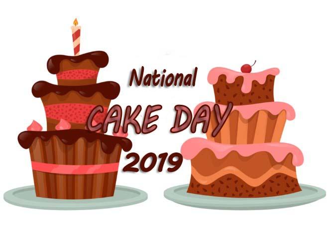 Cake Day – Happy National Cake Day 2019