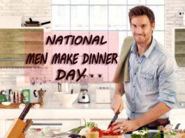 National Men Make Dinner Day 2019