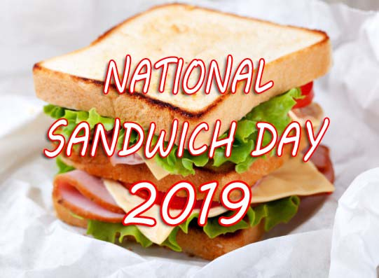 National Sandwich Day 2019