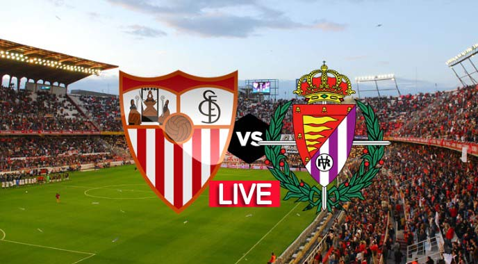 Real Valladolid vs Sevilla Live Score, TV Channel, Watch Online, Predictions