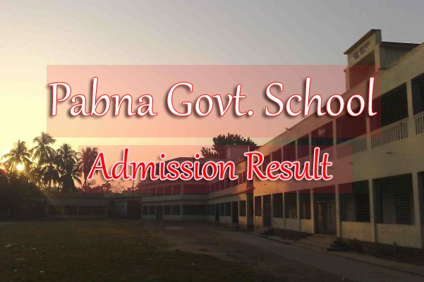 Pabna Govt. School Admission