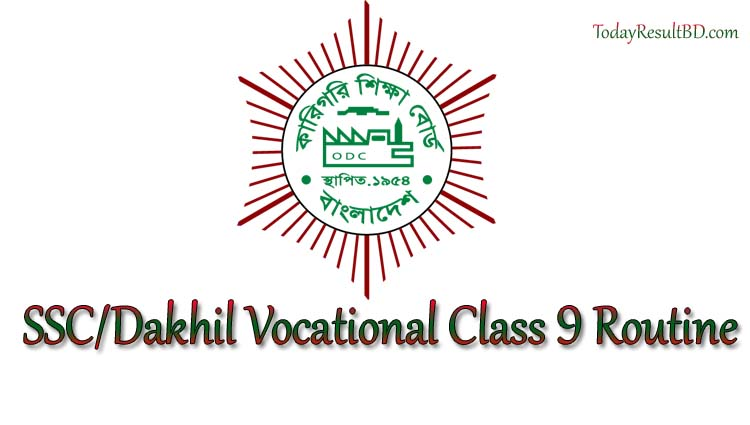 BTEB SSC Dakhil Vocational Class 9 Exam Routine