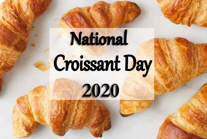 National Croissant Day 2020