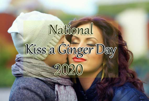 National Kiss a Ginger Day 2020