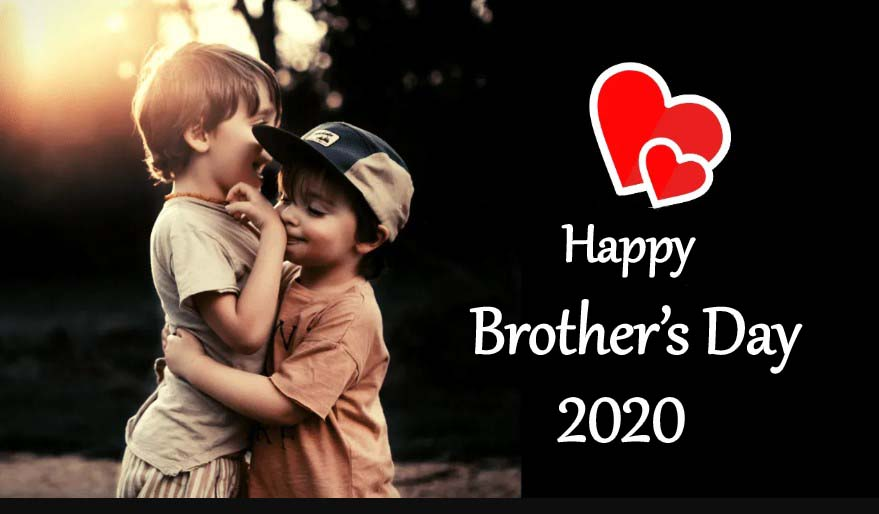 Brother's Day 2020 - Happy National Brothers Day Quotes ...