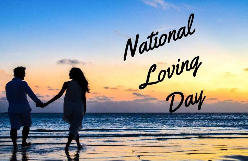 National Loving Day – 12th June Happy National Loving Day