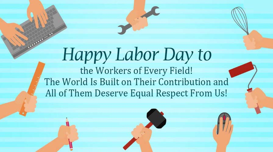 Happy Labor Day 2021 Wishes Quotes