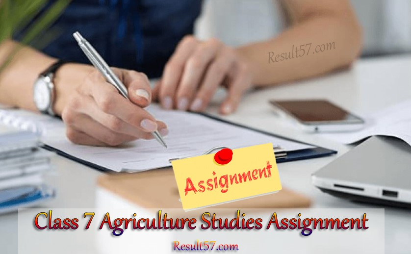 Class 7 Agriculture Studies Assignment