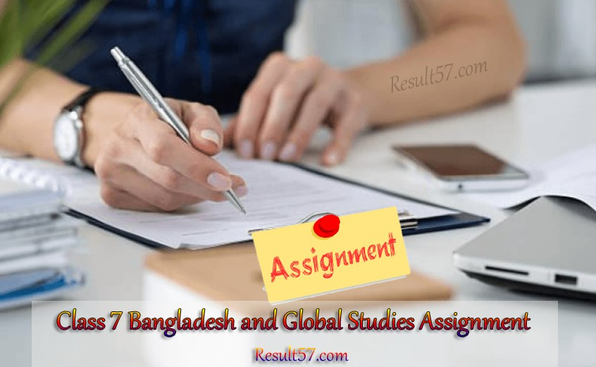 Class 7 Bangladesh and Global Studies (BGS) Assignment