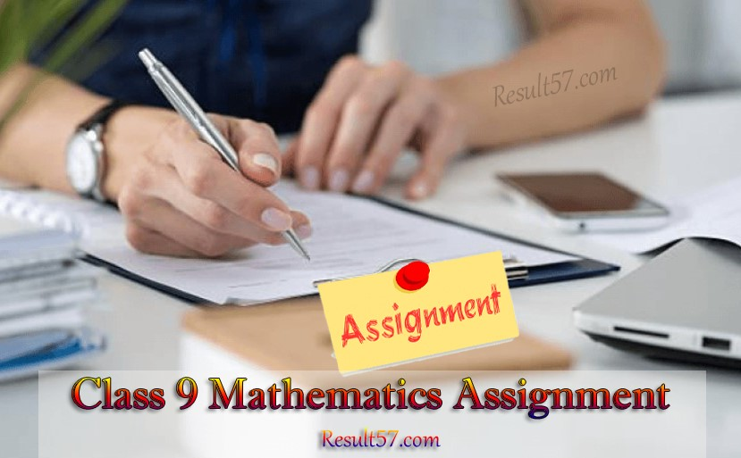 Class 9 Mathematics Assignment