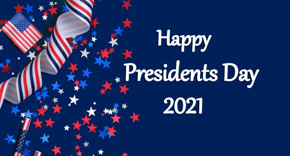 Happy Presidents Day 2021