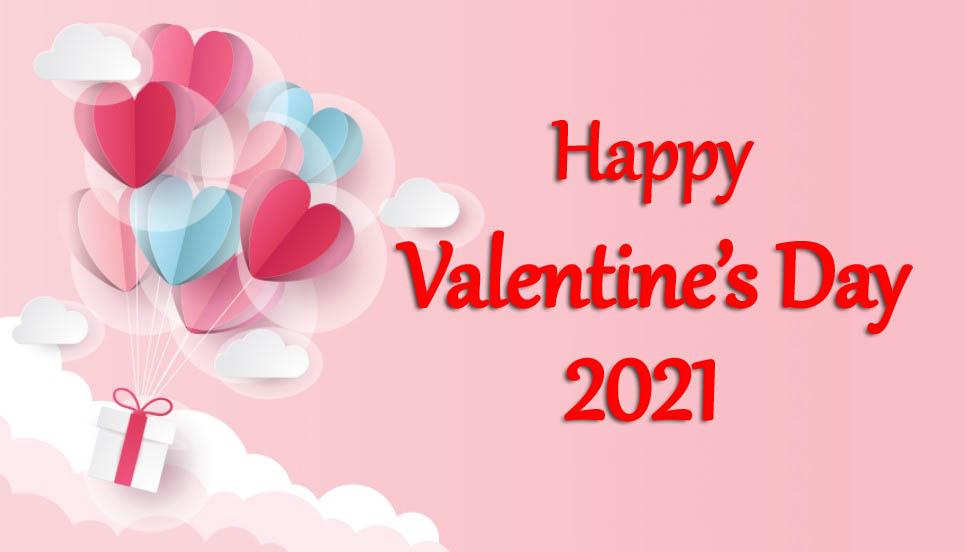 Happy Valentines Day 2021