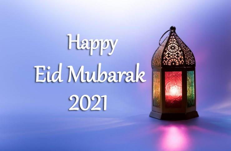 Eid Mubarak - Happy Eid Mubarak 2021