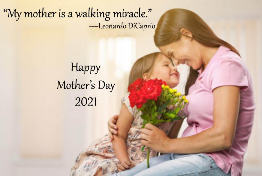 Happy Mother's Day 2021 Quotes Pictures